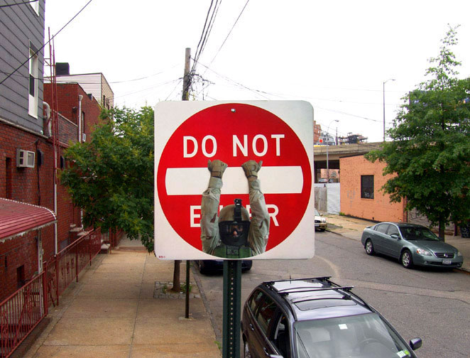 nuncalosabre.Do Not Enter Project - Dan Witz