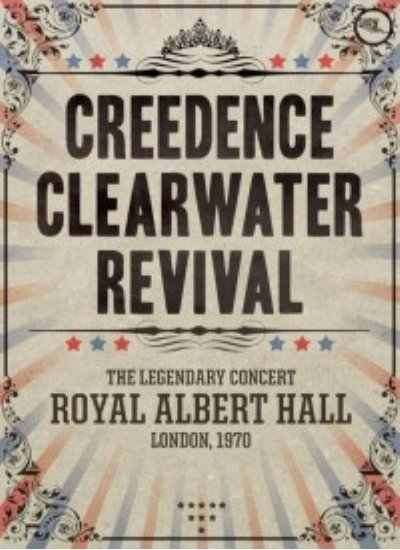 nuncalosabre. Live Music Show: Creedence Clearwater Revival - Royal Albert Hall - 1970